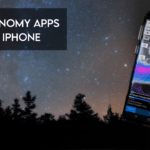 Top Astronomy Apps For iPhone That You Need To Download