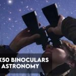 Best 10x50 Binoculars For Astronomy [Top 8 reviewed]