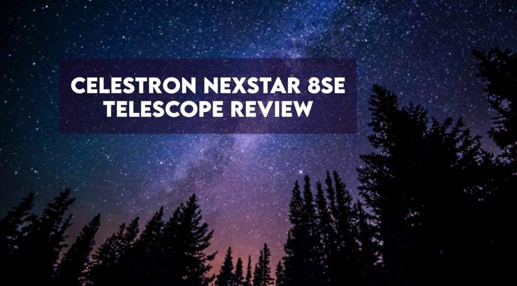 celestron nexstar 8se review