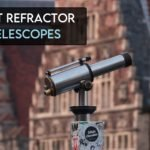 11 Best Refractor Telescopes for Beginners [2021]