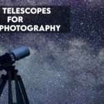 Best Telescopes for Astrophotography [Photography Guide]