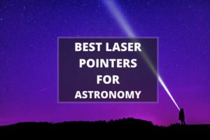 best laser pointers for astronomy
