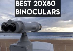 best 20x80 binoculars