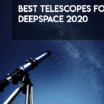 Best Telescope For Deep Space Astrophotography [Guide]