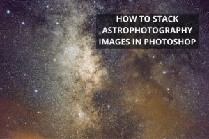 how to stack images in photoshop astrophotography