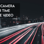 6 Best Cameras for Time Lapse Video in 2021