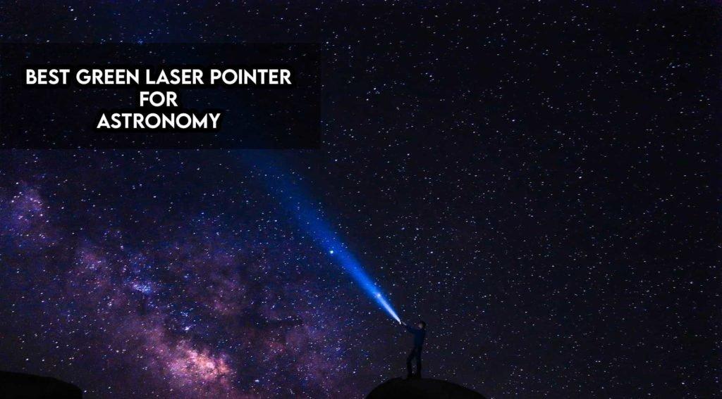best green laser pointer for astronomy