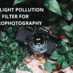 7 Best Light Pollution Filters for Astrophotography 【Reviewed】