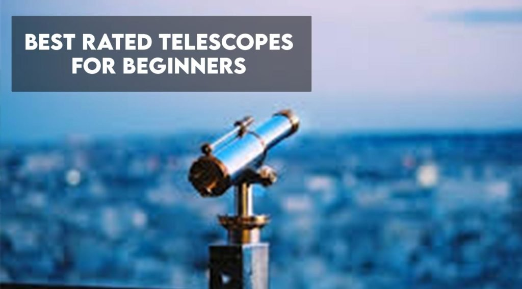 Best Rated Telescope For Beginners
