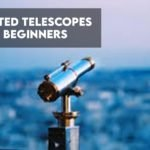 8 Best Rated Telescopes For Beginners in 2021 [Guide]
