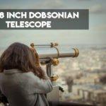 5 Best 8 Inch Dobsonian Telescope in 2021