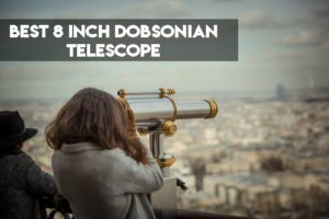 best 8 inch dobsonian telescope