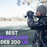 6 Best Binoculars Under £200 in UK【Reviewed 2021】